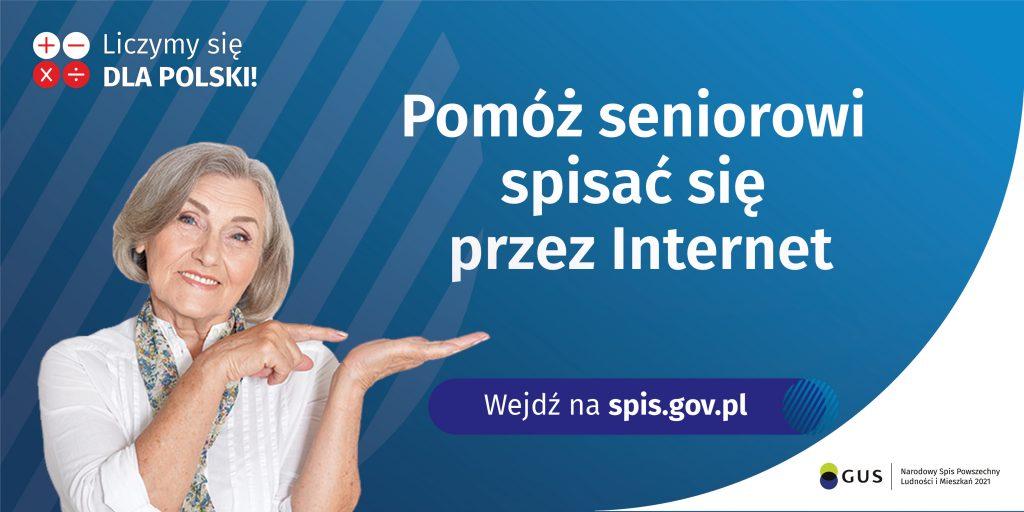 Na banerze po lewej stronie widnie kobieta, natomiast po prawej napis Pomoż seniorowi spisać się przez internet napis w kolorze białym wszystko na niebieskim tle